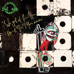 A Tribe Called Quest - We Got It From Here…Thank You 4 Your Service 2LP