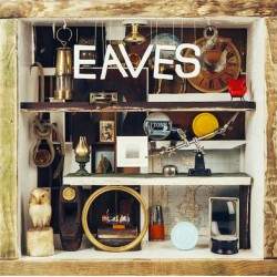 Eaves - What Green Feels Like LP
