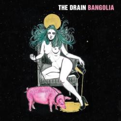 Drain, The - Bangolia LP