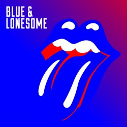 Rolling Stones, The - Blue & Lonesome 2LP