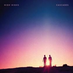 High Highs - Cascades LP