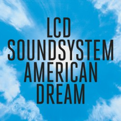 LCD Soundsystem - American Dream CD