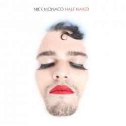Monaco Nick - Half Naked LP (white vinyl)