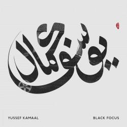 Kamaal Yussef - Black Focus LP