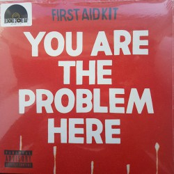 First Aid Kit - You Are The Problem Here 7""
