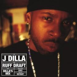J Dilla - Ruff Draft: Dilla's Mix 2LP