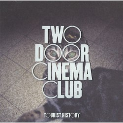 Two Door Cinema Club - Tourist History D