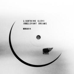 "Lightning Glove - Irrelevant Dreams 12"""