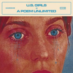 U.S. Girls - In A Poem Unlimited LP