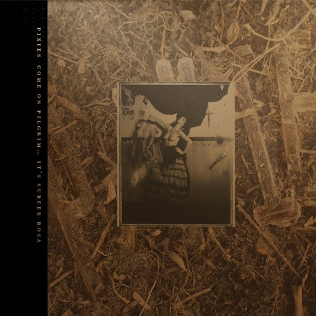 Pixies - Come On Pilgrim... It's Surfer Rosa 3LP (gold vinyl)