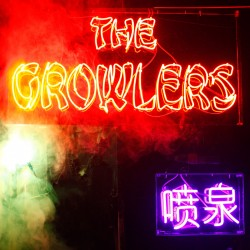 Growlers, The - Chinese Fountain CD