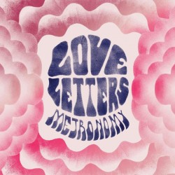 Metronomy - Love Letters (+CD)