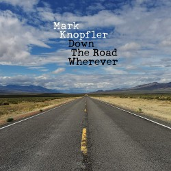 Knopfler Mark - Down The Road Wherever 2LP