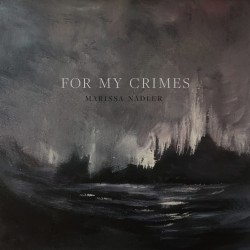 Nadler Marissa - For My Crimes LP