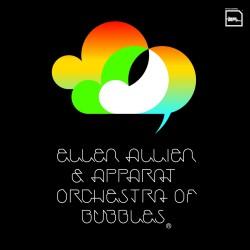 Allien Ellen & Apparat - Orchestra Of Bubbles 2LP