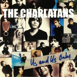 Charlatans, The - Us And Us Only LP (transparent vinyl)