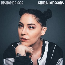 Bishop Briggs - Church of Scars CD