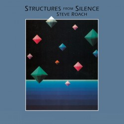Roach Steve - Structures From Silence LP