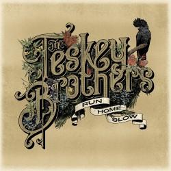 Teskey Brothers, The - Run Home Slow LP
