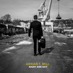 Bell Adrian T. - Night And Day CD