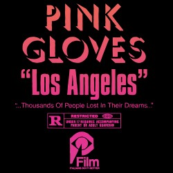 "Pink Gloves - Los Angeles 12"" (EP) pink vinyl"