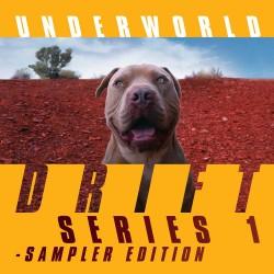 Underworld - Drift Series 1 - Sampler Edition (2LP)