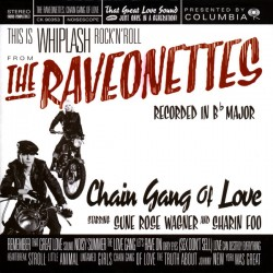 Raveonettes, The - Chain Gang Of Love LP