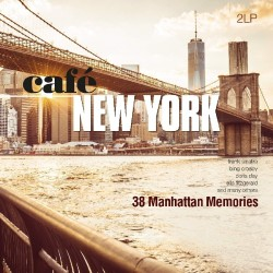 Cafe New York - 38 Manhattan Memories 2LP