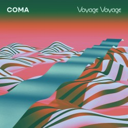 Coma - Voyage Voyage LP (turquoise vinyl) limited edition