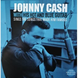 Cash Johnny - With His Hot And Blue Guitar / Sings The Songs That Made Him Famous LP