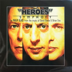 "Glass Philip -  From The Music Of David Bowie & Brian Eno ‎ ""Heroes"" Symphony LP"