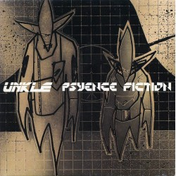UNKLE - Psyence Fiction 2LP