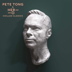 Tong Pete & Her-O - Chilled Classics 2LP