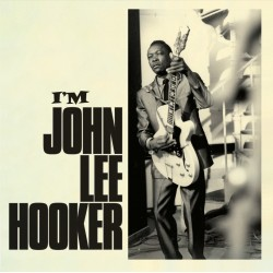 Hooker John Lee - I'm John Lee Hooker LP