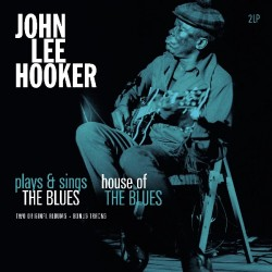 Hooker John Lee - Plays & Sings The Blues / House Of The Blues 2LP