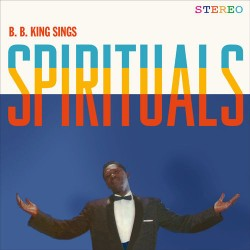 King B. B. - Sings Spirituals LP