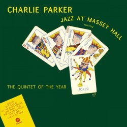 Parker Charlie - Jazz At Massey Hall LP