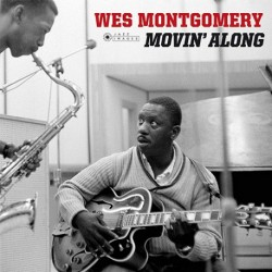 Montgomery Wes - Movin' Along LP