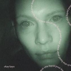 Okay Kaya - Watch This Liquid Pour Itself LP (coke bottle clear vinyl) limited edition