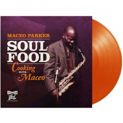 Maceo Parker  – Soul Food: Cooking With Maceo LP