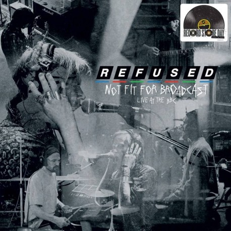 Refused - Not Fit For Broadcasting - Live at the BBC LP