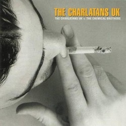 The Charlatans UK - The Charlatans UK V the Chemical Brothers LP