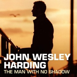 Harding, John Wesley-Man With No Shadow -Rsd-