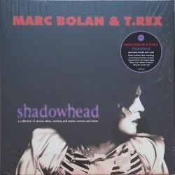 Marc Bolan &  T. Rex  – Shadowhead - RSD