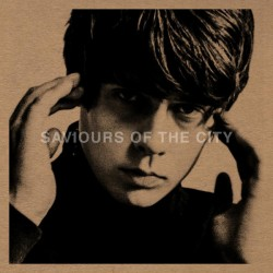 Jake Bugg  ‎– Saviours Of The City - RSD
