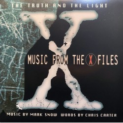 Mark Snow  ‎– The Truth And The Light: Music From The X-Files