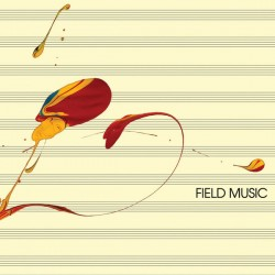 Field Music  ‎– Field Music (Measure)