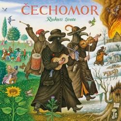 Čechomor - Radost života