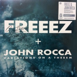 Freeez +  John Rocca  – Southern Freeez / Variations On A Theeem