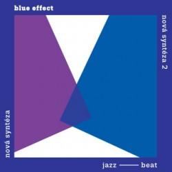 Blue Effect – Nová Syntéza / Nová Syntéza 2